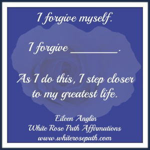 © Eileen Anglin White Rose Path Affirmations www.whiterosepath.com #whiterosepathaffirmations