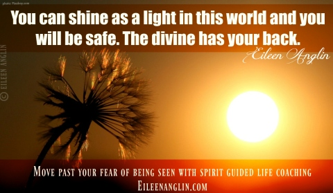 An affirmation for all those who are afraid to shine their light, to be seen, who make themselves invisible. You are here for a reason. Move through your fear. The angels have your back. Move past your fear of being seen. eileenanglin.com